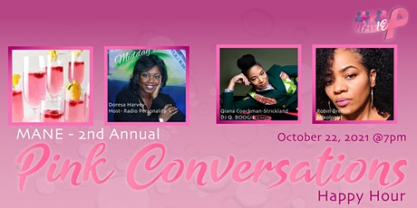 """MANE- 2nd Annual """"Pink Conversations"""" tickets"""