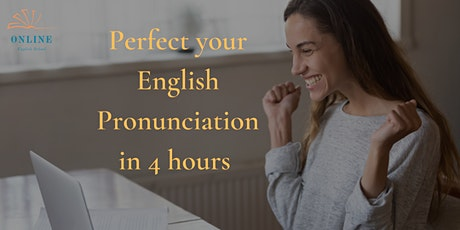 Perfect Your English Pronunciation tickets