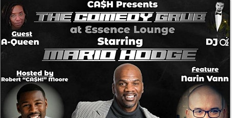 CA$H! Presents The Comedy Grub at Essence Lounge Starring Mario Hodge! tickets
