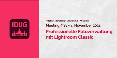 IDUG Hannover #33: Professionelle Fotoverwaltung mit Lightroom Classic biljetter