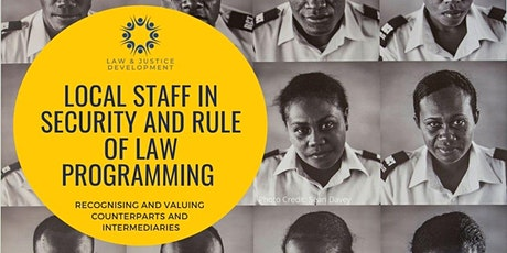 Local staff in security and rule of law programming tickets