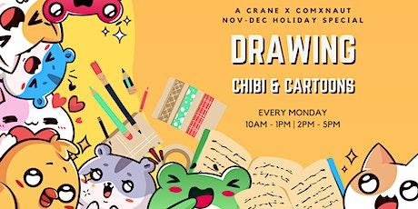 Drawing Chibi & Cartoons: A Crane X Comxnaut Nov-Dec Holiday Special! tickets
