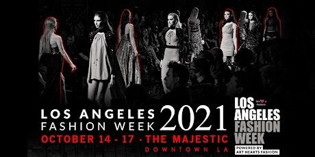 Los Angeles Fashion Week October 2021 tickets