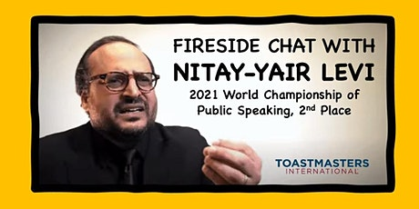 Fireside Chat: Nitay-Yair Levi (from World Championship of Public Speaking) billets