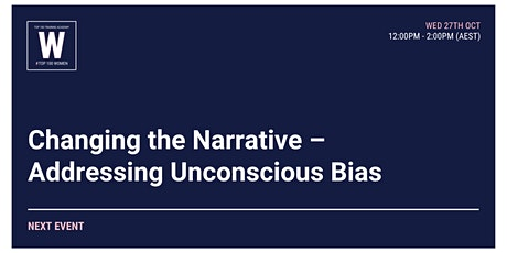 Changing the Narrative – Addressing Unconscious Bias tickets