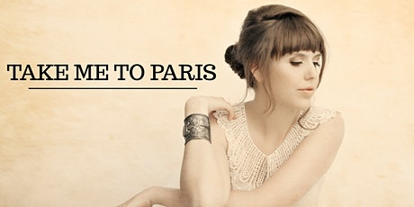 Take Me to Paris tickets