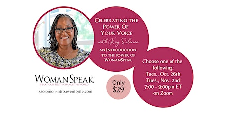 Introducing WomanSpeak™ - Celebrating the Power of Your Voice tickets