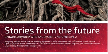 Stories From The Future - Northern Territory tickets