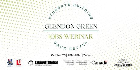 Students Building Back Better - Glendon Green Jobs Webinar tickets