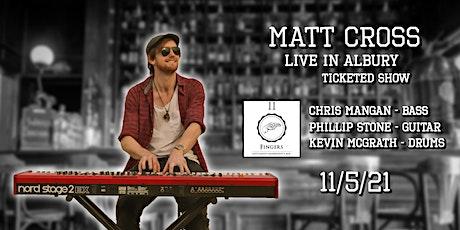 Matt Cross, Live With Band - Albury tickets