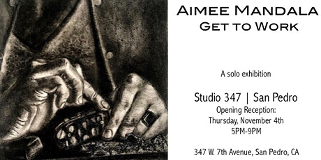 """""""Get to Work,"""" A Solo Exhibition by Aimee Mandala tickets"""
