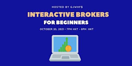 Interactive Brokers 101 tickets