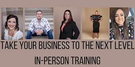 Take Your Business to the Next Level tickets
