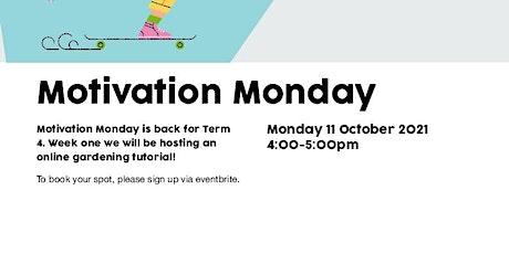 Motivation Monday tickets