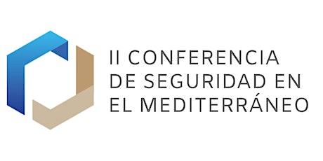 II Conferencia de Seguridad en el Mediterráneo entradas