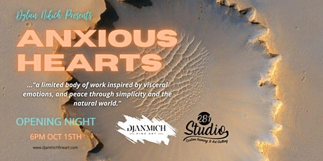 Anxious Hearts // Debut Exhibition // Dylan Nikich tickets