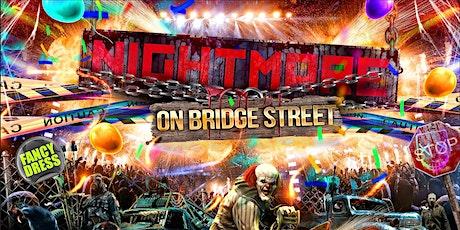 Nightmare On Bridge Street tickets