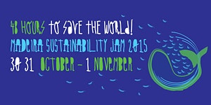 Madeira Sustainability Jam 2015