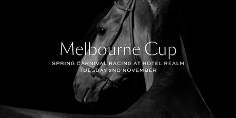 Melbourne Cup 2021 at Hotel Realm tickets