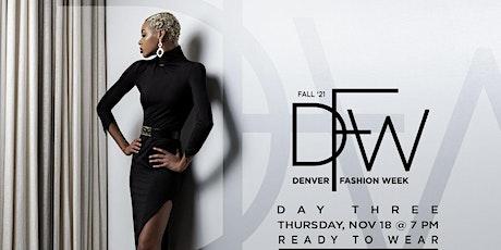 Ready To Wear Fashion Show:  DFW Day #3 Fall '21 tickets