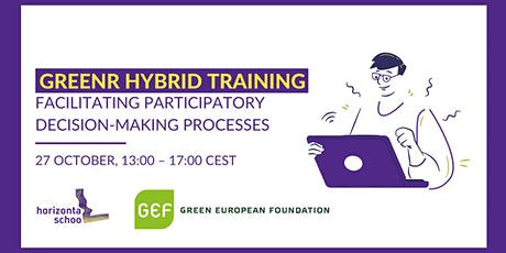 Greenr Hybrid Training-Facilitating Participatory Decision-Making Processes tickets