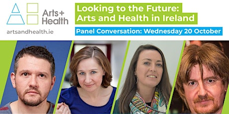 Looking to the Future: Arts and Health in Ireland tickets