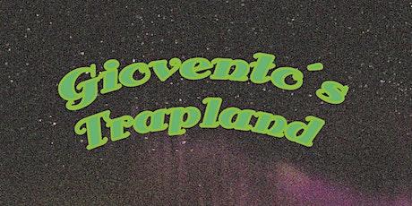 Giovento's Trapland tickets