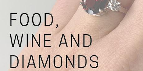 Food, wine and diamonds tickets