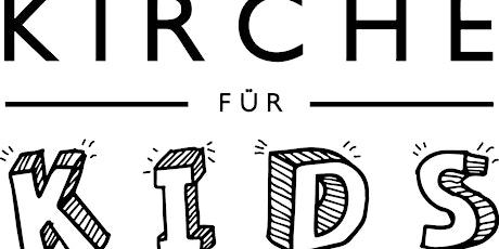 Kirche für Kids - 17.10.2021 Tickets