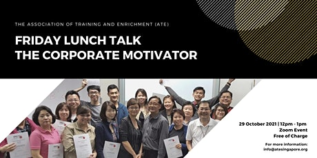 Friday Lunch Talk - The Corporate Motivator Tickets