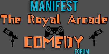 The Royal Arcade Comedy Forum October tickets