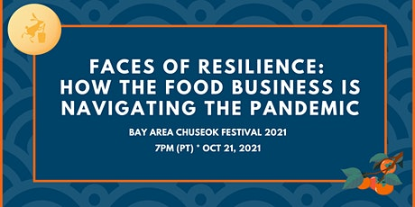 Faces of Resilience: How the Food Industry is Navigating the Pandemic tickets