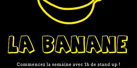 BANANE COMEDY CLUB billets