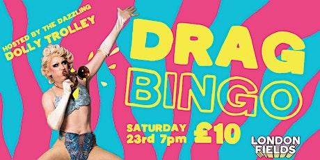 London Fields Brewery x Dolly Trolley Drag Bingo!!! tickets