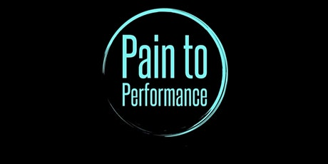 Pain to Performance tickets