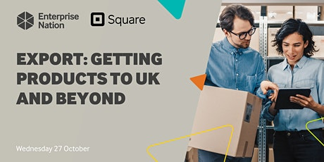 Export: Getting products to UK and beyond tickets