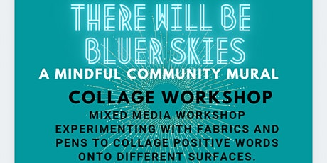 There Will Be Bluerskies Collage Workshop tickets