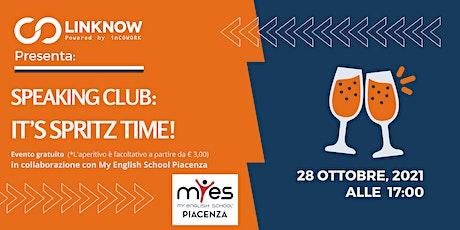 Speaking Club | Spritz time biglietti