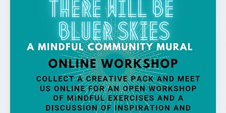 There Will Be Bluer Skies Online Workshop tickets