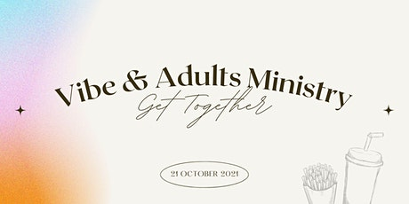 Vibe & Adults Ministry Gathering tickets