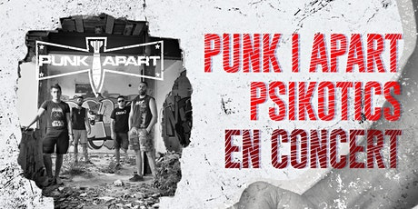 La Nau de Cooltura -  Punk i Apart i Psicòtics en concert! entradas