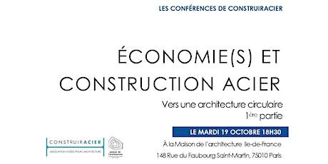 Conférence Économie(s) et construction acier - 1ère partie billets