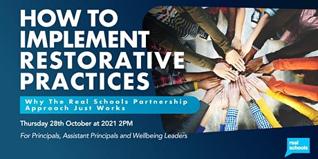 How To Implement Restorative Practices: Why The Real Schools Approach Works tickets