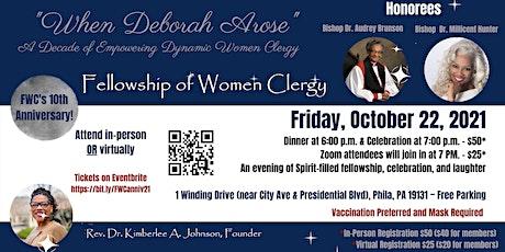 "FWC 10th Anniversary Celebration - ""When Deborah Arose!"" tickets"