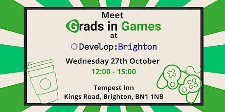 Grads in Games Meetup @ Develop tickets