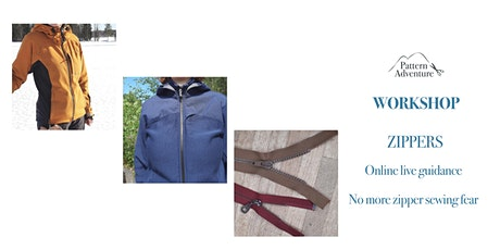 SEWING: Overcome your zipper sewing fear (online live sewing guidance) tickets