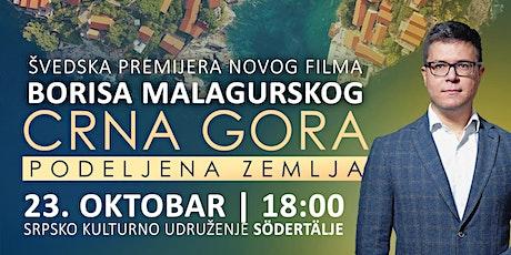 "Švedska premijera filma Borisa Malagurskog ""Crna Gora: Podeljena zemlja"" tickets"