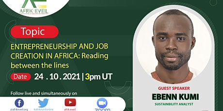 Entrepreneurship and Job Creation in Africa: Reading between the lines tickets