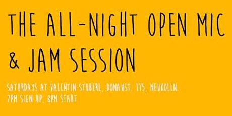 The All Night Open Mic and Jam Session! Tickets