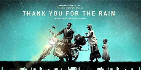 Thank You For the Rain - In person film screening and discussion tickets